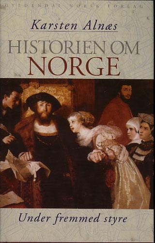 Historien om Norge. II. Under fremmed styre.