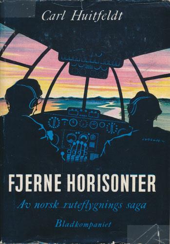 Fjerne horisonter. Av norsk ruteflygnings saga.