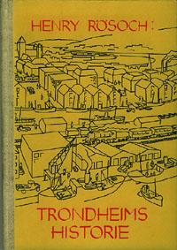 Trondheims historie.