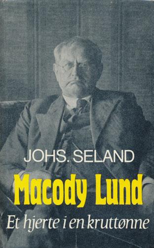 (LUND, MACODY) Macody Lund. Et hjerte i en kruttønne.