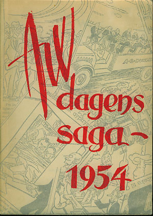 A.W. Dagens Saga. Nationens årsrevy 1954. Med tegninger av -.