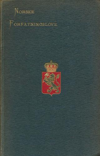 Norske forfatningslove. Udgivne med henvisninger.