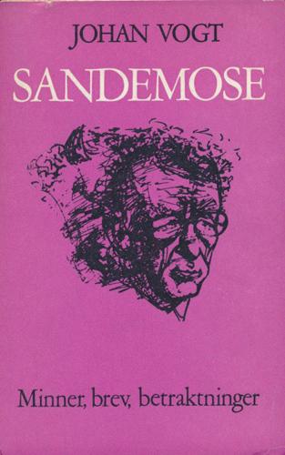 (SANDEMOSE, AKSEL) Aksel Sandemose. Minner, brev, betraktninger.