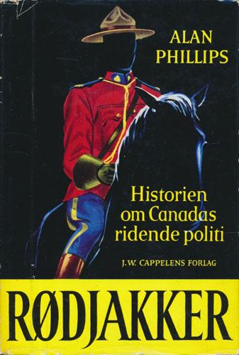 Rødjakker. Historien om Canadas ridende politi.