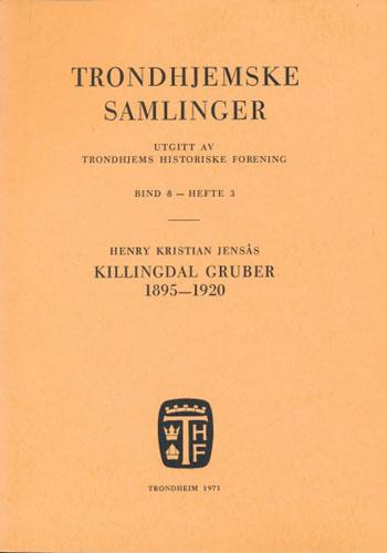 TRONDHJEMSKE SAMLINGER.  Utgitt av Trondhjems Historiske Forening.