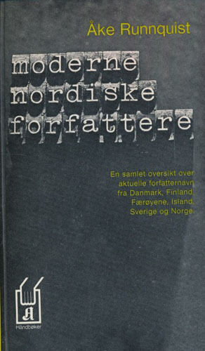 Moderne nordiske forfattere. En oversikt over nordisk litteratur i de siste fire år-tier. Danmark, Færøyene, Finland, Island, Sverige og Norge.