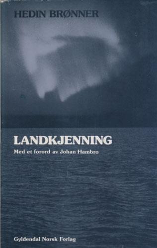 Landkjenning. Reiser i et liv. Med et forord av Johan Hambro.