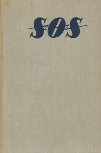 """SOS. Med et kapitel: """"SOS over Nordsjøen"""" av Chr.A.R. Christensen."""