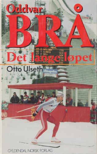 (BRÅ, ODDVAR) Oddvar Brå. Det lange løpet.