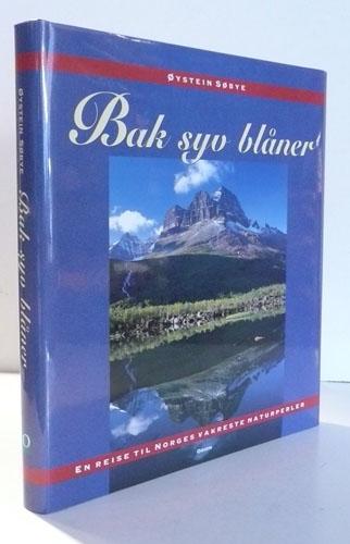 Bak syv blåner. En reise til Norges vakreste naturperler.