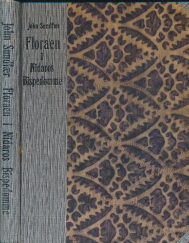 Floraen i Nidaros bispedømme. Praktisk handbok for skoler og ved botaniske utferder.