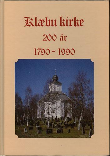 KLÆBU KIRKE 200 ÅR 1790-1990.
