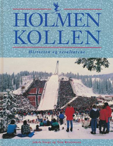 Holmenkollen. Historien og resultatene.
