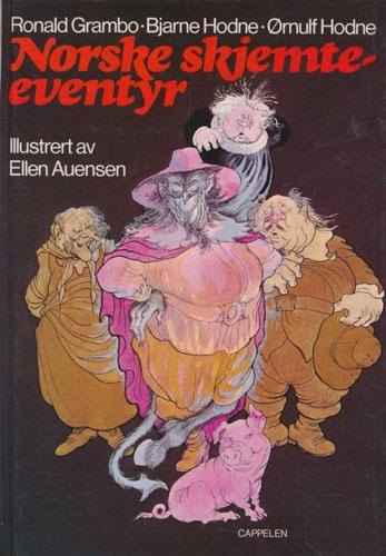NORSKE SKJEMTEEVENTYR.  Utvalg, innledning og kommentarer ved Ronald Grambo, Bjarne Hodne og Ørnulf Hodne.Illustrert av Ellen Auensen.