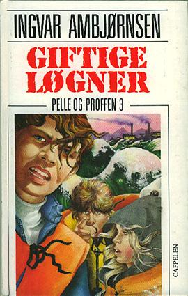 Giftige løgner. Pelle og proffen 3.