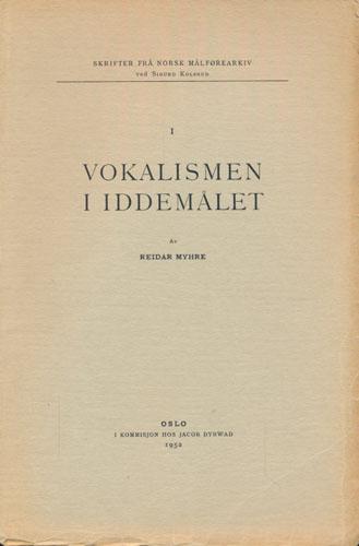 Vokalismen i Iddemålet.