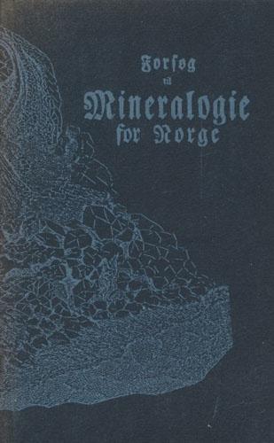 Forsøg til Mineralogie for Norge.