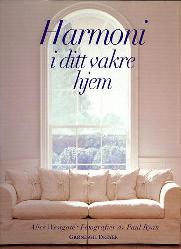 Harmoni i ditt vakre hjem.