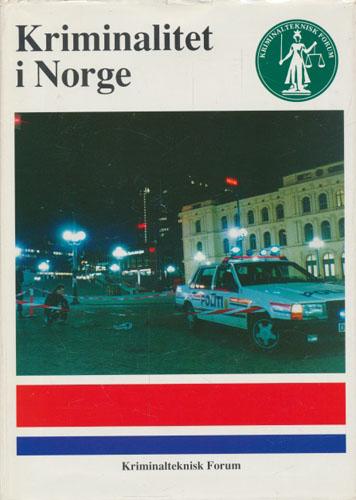KRIMINALITET I NORGE.