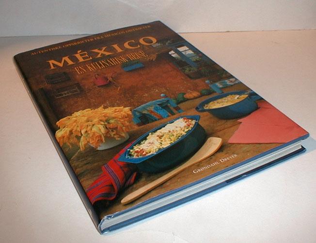 (EN KULINARISK REISE) MEXICO.  En kulinarisk reise.