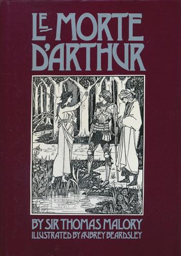 Le Morte D'Arthur. Illustrated by Aubrey Beardsley.