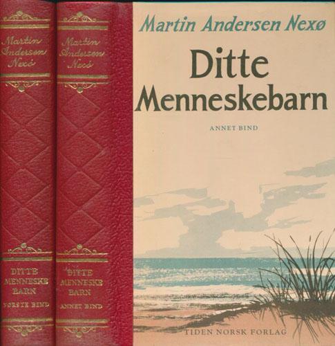 Ditte Menneskebarn. Oversatt av Torbor Nedreaas. Illustrasjoner av Reidar Aulie.