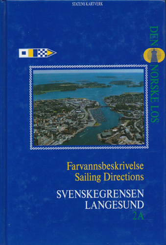 DEN NORSKE LOS.  Farvannsbeskrivelse svenskegrensen - Langesund.