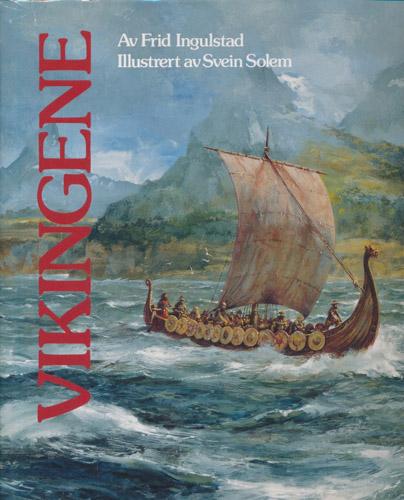 Vikingene. Illustrert av Svein Solem.