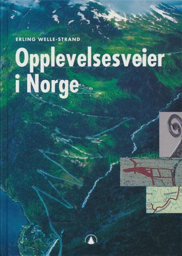 Opplevelsesveier i Norge.