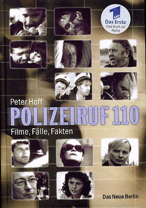 Polizeiruf 110. Filme, Fälle, Fakten.