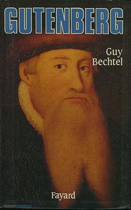 (GUTENBERG) Gutenberg et l'invention de l'imprimerie. Une enquête.