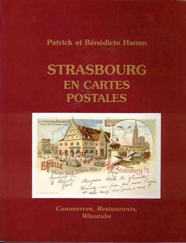 Strasbourg en Cartes Postales. Commerces, restaurants, winstubs.