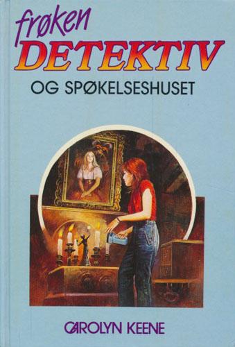 (FRØKEN DETEKTIV) 25. Frøken Detektiv og spøkelseshuset.