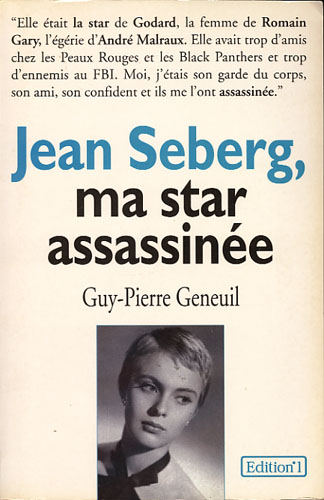 (SEBERG, JEAN) Jean Seberg, ma star assassinée.
