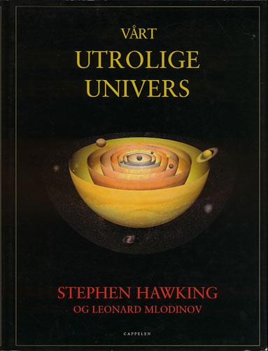 Vårt utrolige univers.