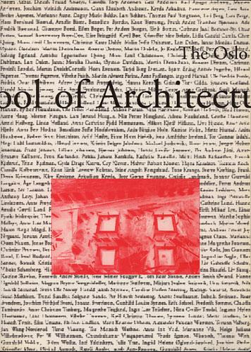 THE OSLO SCHOOL OF ARCHITECTURE.