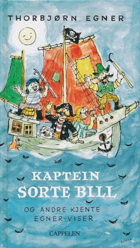 Kaptein Sorte Bill og andre kjente Egner-viser.