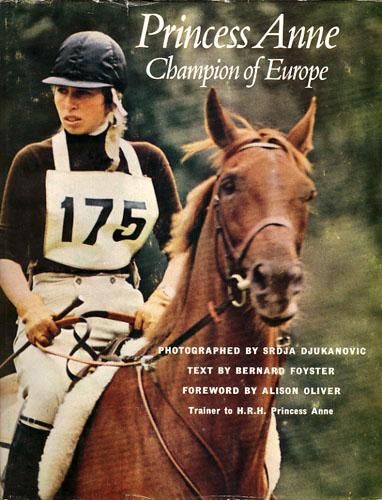Princess Anne. Champion of Europe. Photographed by Srdja Djukanovic.