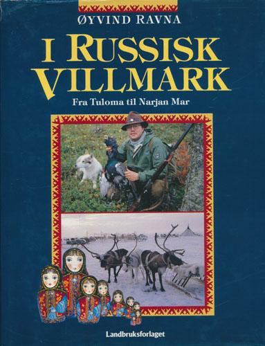 I russisk villmark. Fra Tuloma til Narjan Mar.