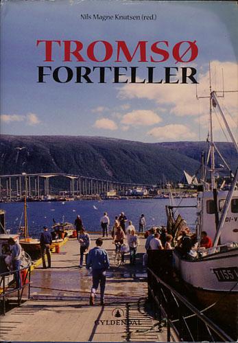 Tromsø forteller.