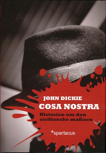 Cosa Nostra. Historien om den sicilianske mafiaen.