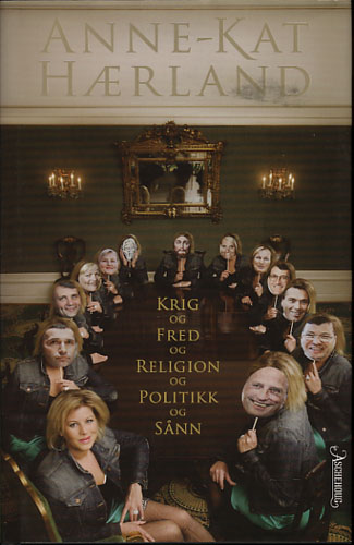 Krig og fred og religion og politikk og sånn.