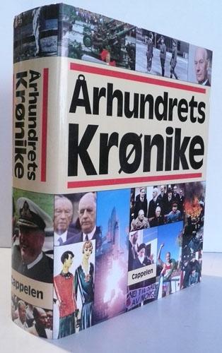 ÅRHUNDRETS KRØNIKE.