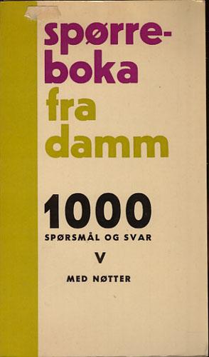 SPØRREBOKA FRA DAMM.  1000 spørsmål og svar. V.