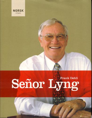 (LYNG, BJØRN) Senor Lyng.