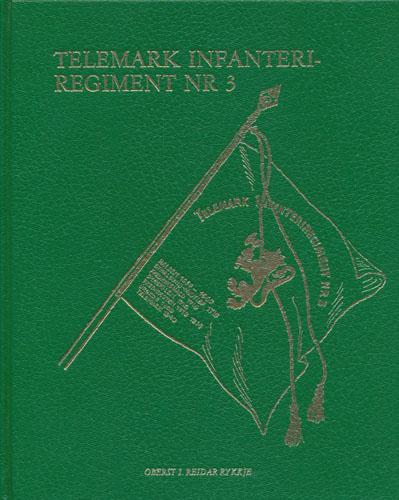 Telemark Infanteriregiment Nr 3.
