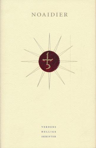 (VERDENS HELLIGE SKRIFTER) NOAIDIER.  Historier om samiske sjamaner. Utvalg, kommentarer og innledende essay av Brita Pollan.