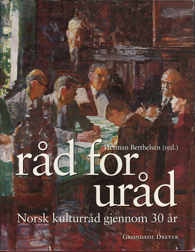 Råd for uråd. Norsk kulturråd gjennom 30 år.