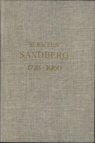 Slekten Sandberg som nedstammer fra cand. theol. Hans Larsen Sandberg.