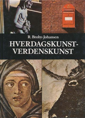 Hverdagskunst - Verdenskunst. En oversigt over Europas kunsthistorie.